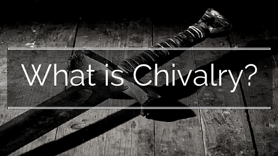 ct-what-is-chivalry
